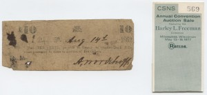 1862 10 Cent Note Harley L. Freeman Collection