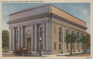 Palatka Atlantic National Bank Post Card