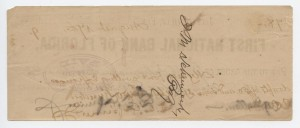 Check from First National Bank of Florida dated August 14, 1889 signed by Gen. F.E. Spinner (No Bank Notes are known)