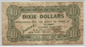 "1956 ""Dixie Dollars"" 10 Cent Script"
