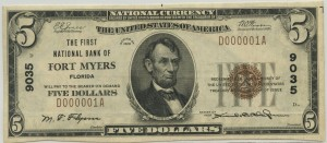 The First National Bank of Fort Myers. 1929 Type 1 $5 Note SERIAL #1 Charter #9035