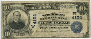 The Stockmen's National Bank of Fort Benton. 1902 Plain Back $10 Note Charter #4194W